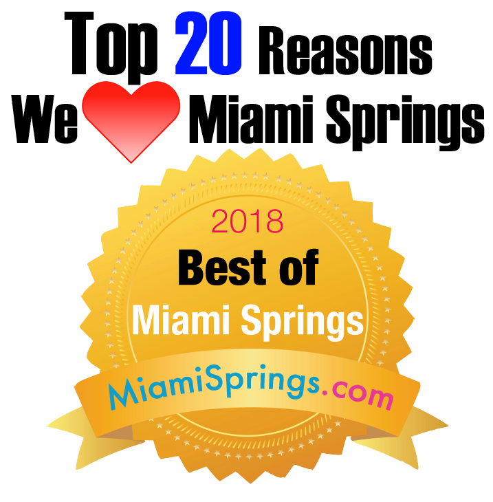 Top 20 Reasons We LOVE Miami Springs