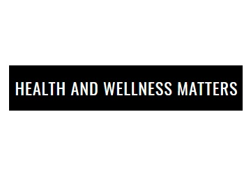 Health and Wellness Matters