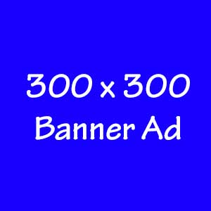 300 by 300 Banner Ad