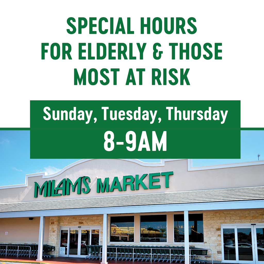 Special Hours at Milam's Markets
