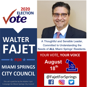 Walter Fajet for Miami Springs City Council Group III