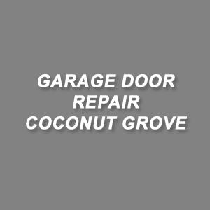 Garage Door Repair Coconut Grove