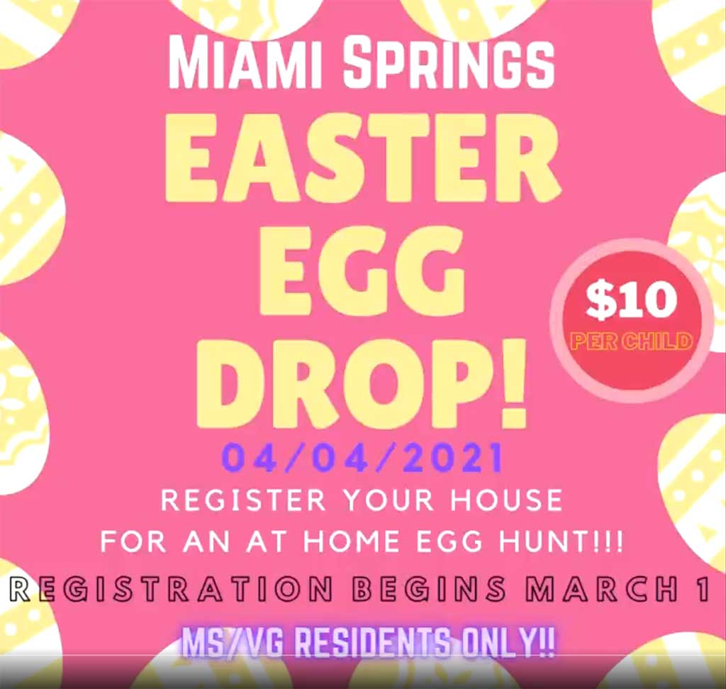 Easter Egg Drop on Easter Sunday, April 4th in Miami Springs