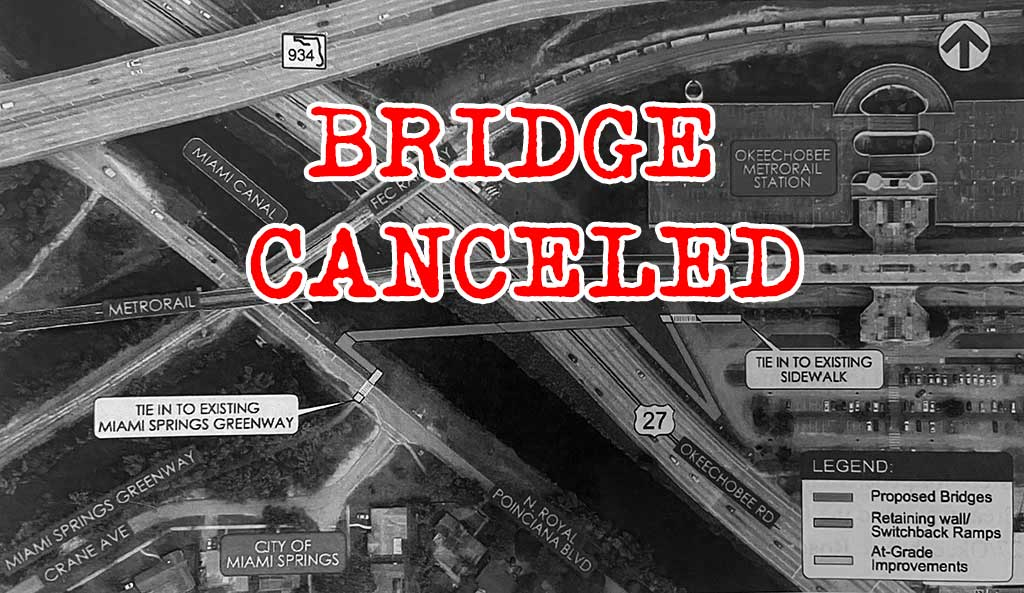 BRIDGE PROJECT CANCELLED