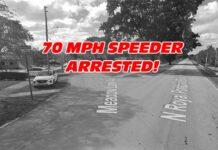 70 MPH SPEEDER ARRESTED